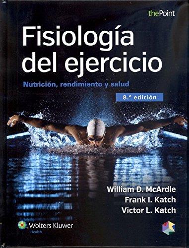 Fisiología del ejercicio: Nutrición, rendimiento y salud