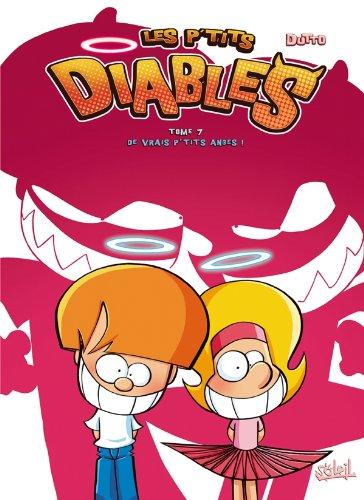 Les P'tits Diables T07: De vrais p'tits anges !
