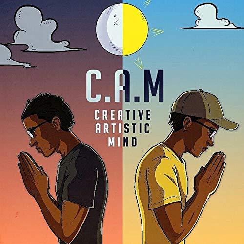 C.A.M. The Creative Artistic Mind [Explicit]