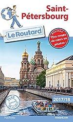 Guide du Routard Saint-Pétersbourg 2017/18
