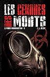 Le virus Morningstar, Tome 2 - Les cendres des morts