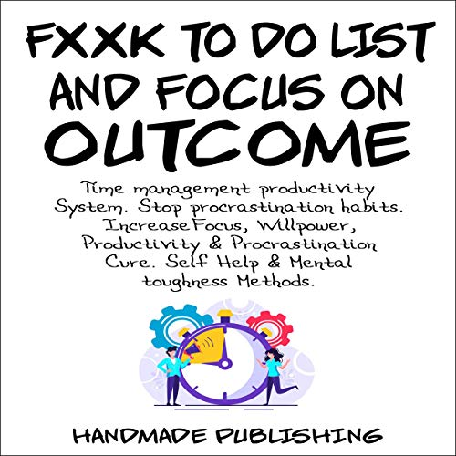 F--k to Do List and Focus on Outcome cover art