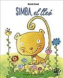 Simba, El Lleó: En lletra de PAL i lletra lligada: Llibre infantil per aprendre a llegir en...