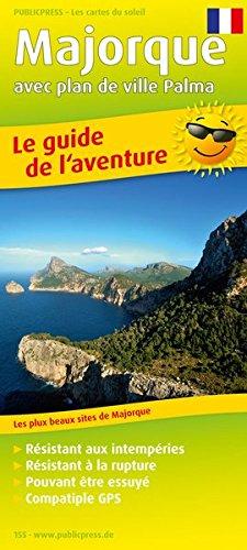 Majorque avec plan de ville Palma 1:140 000: Le guide de l'aventure avec les plus beaux sites de Majorque, résistant aux intempéries, résistant à la rupture, compatible GPS