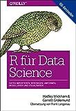 R für Data Science: Daten importieren, bereinigen, umformen, modellieren und visualisieren (Animals) (German Edition)