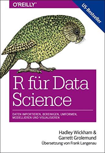 R für Data Science: Daten importieren, bereinigen, umformen, modellieren und visualisieren (Animals)