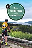 25 Bike Rides in the Finger Lakes (25 Bicycle Tours)