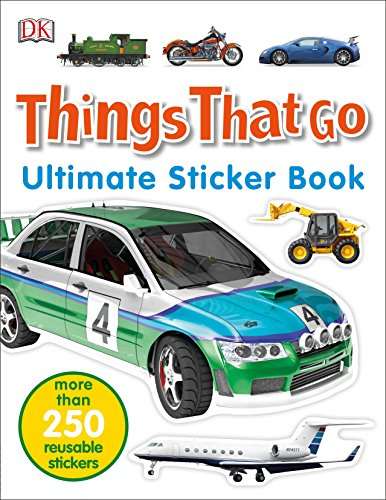 Ultimate Sticker Book: Things That Go: More Than 250 Reusable Stickers
