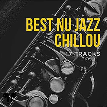 17 Tracks - Best Nu Jazz Chillout Selection
