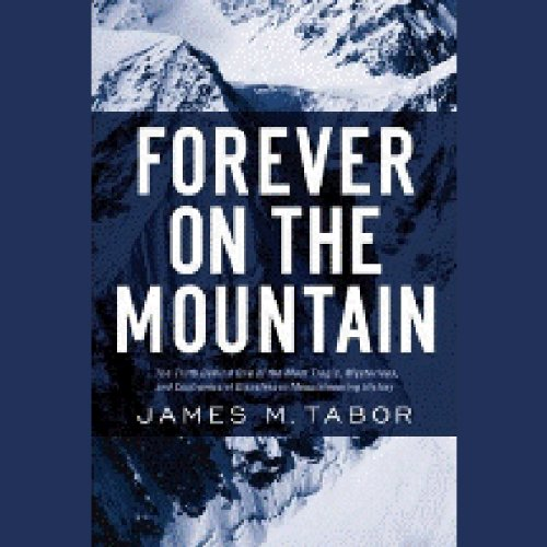 Forever on the Mountain audiobook cover art