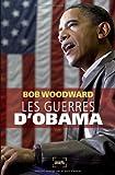 les guerres d'obama - DENOEL
