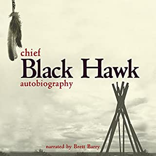 The Autobiography of Black Hawk audiobook cover art