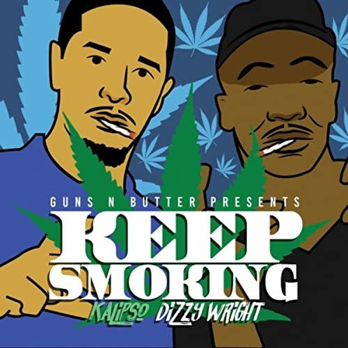 Guns n Butter feat. Kalipso & Dizzy Wright