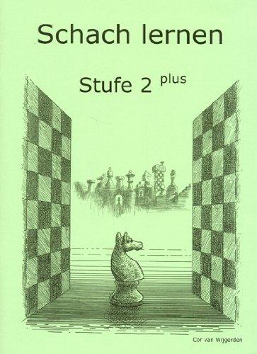 Schach lernen - Stufe 2 plus Schülerheft (Stappenmethode)