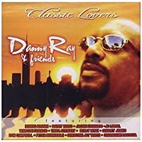 Classic Lovers by Danny Ray & Friends