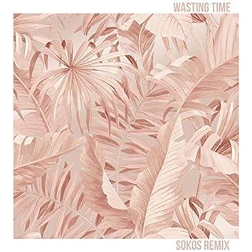 Wasting Time (Sokos Remix)