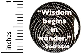 Socrates Quote Button Wisdom Begins In Wonder Pin for Backpacks Jackets or Fridge Magnet 1 Inch 1-14
