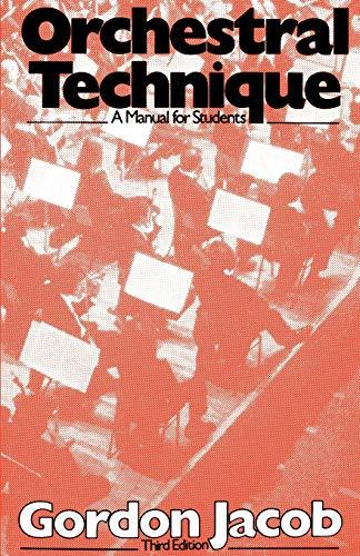 Orchestral Technique: A Manual f...