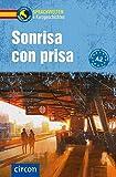 Sonrisa con prisa: Spanisch A2 (Compact Sprachwelten Kurzgeschichten)