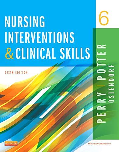 Download Nursing Interventions & Clinical Skills, 6e 0323187943