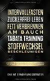 Intervallfasten & Zuckerfrei leben & Fett verbrennen am Bauch & Tabata Training & Stoffwechsel...