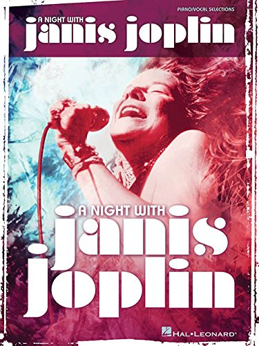 A Night With Janis Joplin - Vocal Selections. Partitions pour Piano, Chant et Guitare