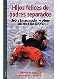HIJOS FELICES DE PADRES SEPARADOS (NIÑOS Y ADOLESCENTES)