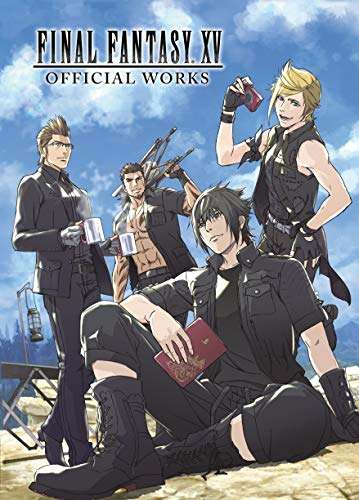Compare Textbook Prices for Final Fantasy XV Official Works  ISBN 9781506715735 by Square Enix