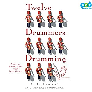 Twelve Drummers Drumming     A Mystery              By:                                                                                                                                 C.C. Benison                               Narrated by:                                                                                                                                 Steve West,                                                                                        Jean Gilpin                      Length: 14 hrs and 5 mins     80 ratings     Overall 3.9