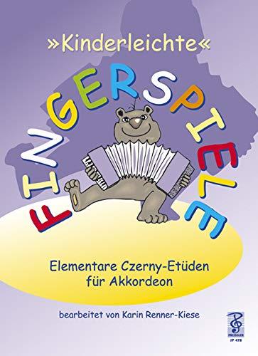 Kinderleichte Fingerspiele: Elementare Czerny Etüden für