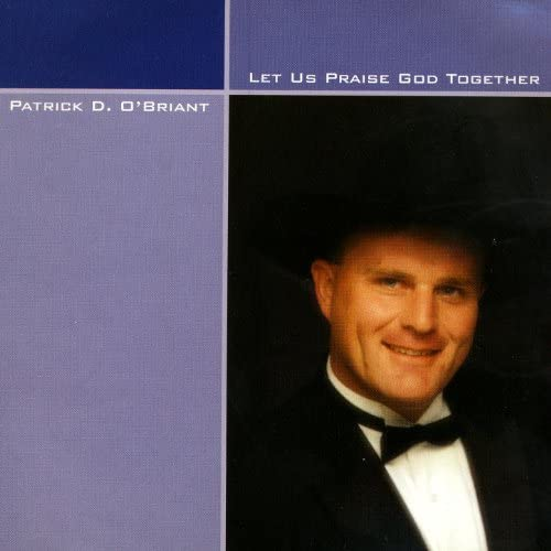 Patrick D. O'Briant