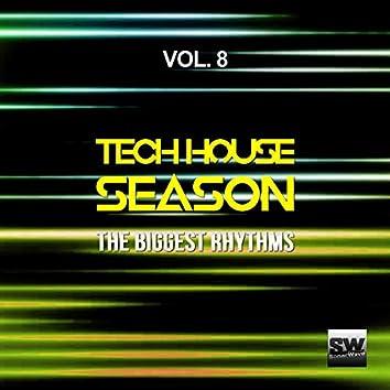 Tech House Season, Vol. 8 (The Biggest Rhythms)