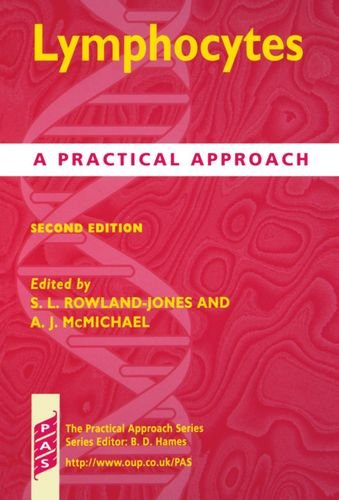 Lymphocytes: A Practical Approach (Practical Approach Series, Band 220)