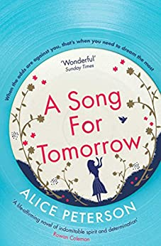 A Song for Tomorrow by [Alice Peterson]