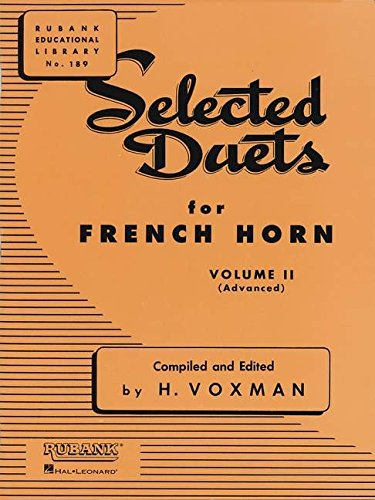 Selected Duets for French Horn: Volume 2 - Advanced (Rubank Educational Library)