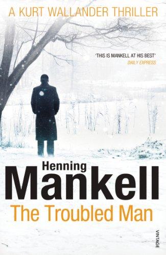 The Troubled Man: A Kurt Wallander Mysteryの詳細を見る