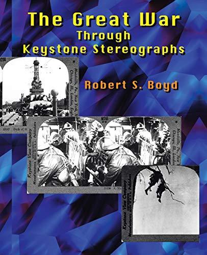 The Great War Through Keystone Stereographs