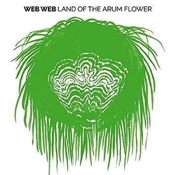 Land of the Arum Flower