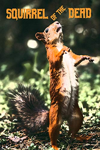 """Squirrel of the Dead: Academic Calendar with Goal-Setting Section July 2019-December 2020, 6""""x9"""""""