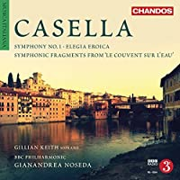 Casella: Orchestral Works, Vol. 4 by BBC Philharmonic