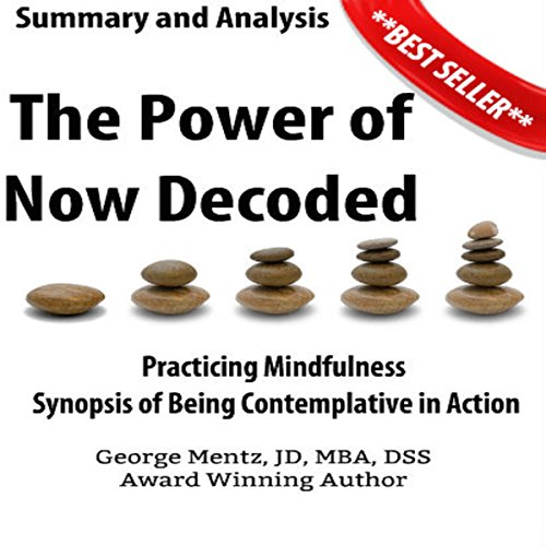 Summary and Analysis: The Power of Now Decoded  By  cover art