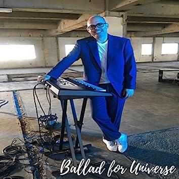 Ballad for Universe