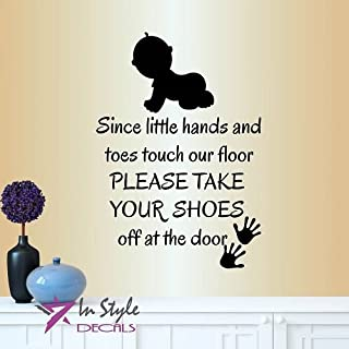Wall Vinyl Decal Home Decor Art Sticker Since Little Hands And Toes Touch Our Floor Please Take Your Shoes Off Phrase Quote Baby Crawling Palms Room Removable Stylish Mural Unique Design 433