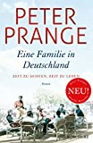 Peter Prange: Eine Familie in Deutschland