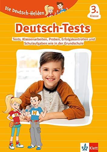 Klett Die Deutsch-Helden: Klassenarbeiten Deutsch 3. Klasse: Lernzielkontrollen, Proben,  Erfolgskontrollen, Schulaufgaben und Tests wie in der Grundschule
