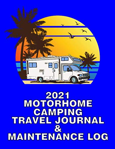 2021 MOTORHOME CAMPING TRAVEL JOURNAL  Hawaii