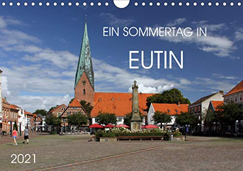 Ein Sommertag in Eutin (Wandkalender 2021 DIN A4 quer)