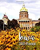 Iowa 2021 Planner: A Pretty And Simple 8 x 10 Size, January 2021 - December 2021, Weekly & Monthly Agenda, Beautiful Iowa Cover Design, Organizer And Calendar