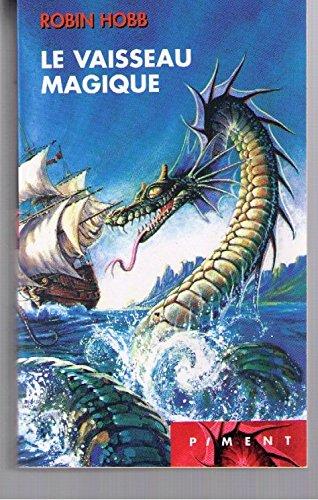 Les aventuriers de la mer, Tome 1 : Le vaisseau Magique
