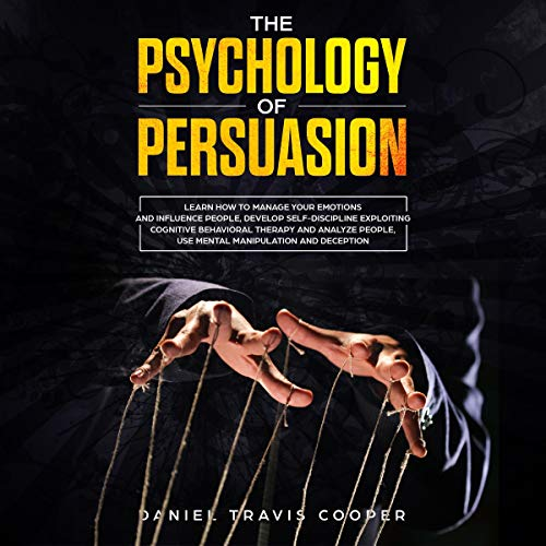 The Psychology of Persuasion audiobook cover art
